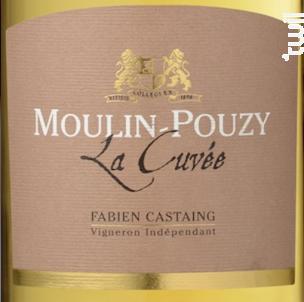 Domaine De Moulin-Pouzy La Cuvée - Domaine de Moulin-Pouzy - Vignobles Fabien Castaing - 2014 - Blanc