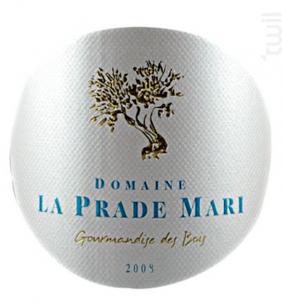 Gourmandise des Bois - Domaine La Prade Mari - 2012 - Rouge