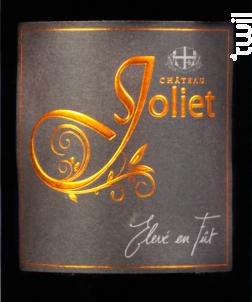 Fût de chêne - Château Joliet - 2017 - Rouge