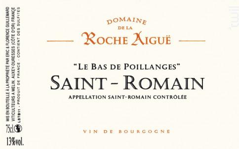 Saint-Romain Les Bas de Poillanges - Domaine de La Roche Aigüe - 2017 - Blanc