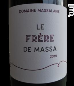 Le Frère de Massa - Domaine Massalarie - 2019 - Rouge