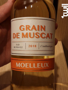 Grain de Muscat - L'Authentique - Maison Gérard Bertrand - Tendances - 2018 - Blanc