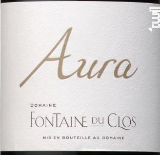 Aura - Domaine Fontaine du clos - 2017 - Rouge