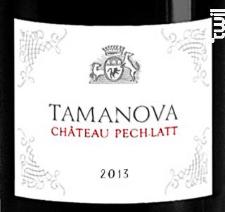 Tamanova - Chateau Pech-latt - 2013 - Rouge