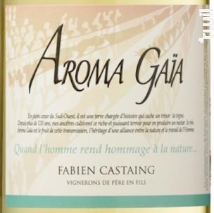 Aroma Gaia - VIGNOBLES FABIEN CASTAING - 2017 - Blanc