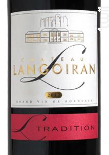 Château Langoiran Cuvée Tradition - Château Langoiran - 2015 - Rouge