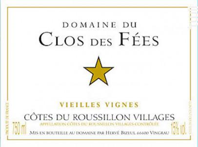 VIEILLES VIGNES - Hervé Bizeul - Le Clos des Fées - 2005 - Rouge