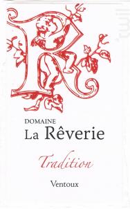 Tradition - Domaine de  la Rêverie - 2016 - Rouge