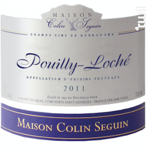 Pouilly-Loché - Maison Colin Seguin - 2011 - Blanc
