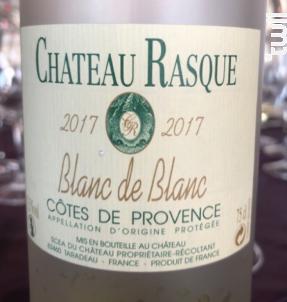 Cuvée Blanc de Blanc - Château Rasque - 2017 - Blanc