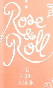 Rose&Roll - Château de Saint-Martin - 2017 - Rosé