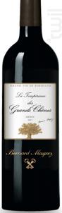 La Tempérance des Grands Chênes - Bernard Magrez - 2015 - Rouge