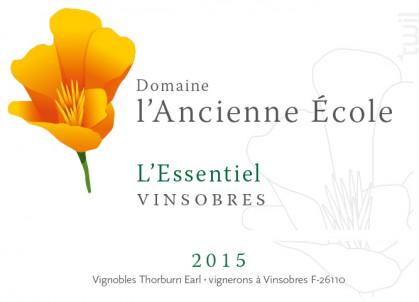 L'Essentiel - Domaine l'Ancienne Ecole - 2015 - Rouge