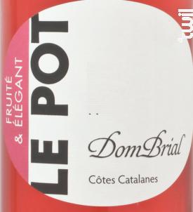 LE POT DOM BRIAL ROSE - Vignobles Dom Brial - 2018 - Rosé