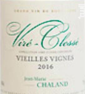 Viré Clessé Vieilles Vignes - Jean Marie Chaland - 2018 - Blanc