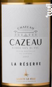 Château Cazeau La Réserve - Maison Le Star - Château Cazeau - 2017 - Blanc