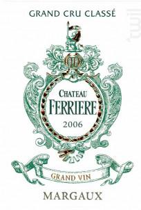 Château Ferrière - Domaines Claire Villars Lurton - Château Ferrière - 2006 - Rouge