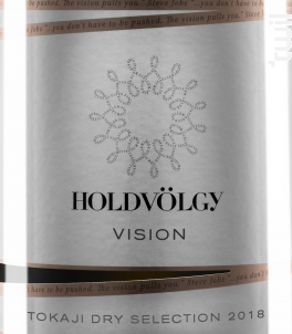 Vision - Furmint, Harslevelu, Kabar - HOLDVÖLGY - 2018 - Blanc