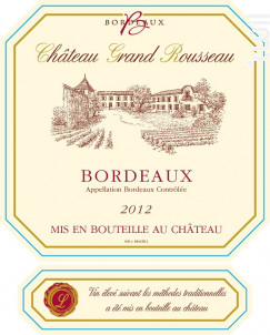 Château Grand Rousseau - Château Grand Rousseau - 2017 - Rouge