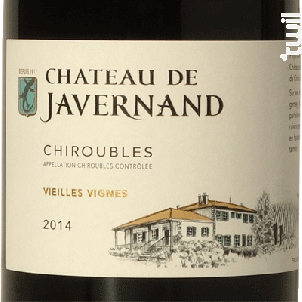 Chiroubles - Vieilles Vignes - Château de Javernand - 2015 - Rouge