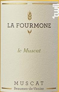 Le Muscat - Muscat de Beaumes-de-Venise - Domaine la Fourmone - 2015 - Blanc