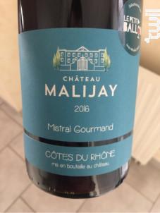 Mistral Gourmand - Château Malijay - 2016 - Rouge