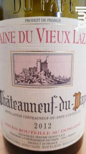 Chateauneuf Du Pape - Famille Quiot - Domaine du Vieux Lazaret - 2013 - Rouge