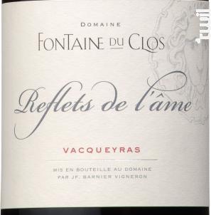 Reflets de L'Ame - Domaine Fontaine du clos - 2018 - Rouge