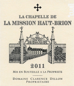 La Chapelle de La Mission Haut Brion - Château La Mission Haut Brion - Domaine Clarence Dillon - 2011 - Rouge