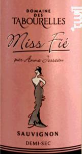 Miss Fié - Domaine des Tabourelles - 2015 - Blanc