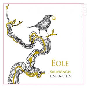 Eole - 100 % Sauvignon - Château Clarettes - 2020 - Blanc