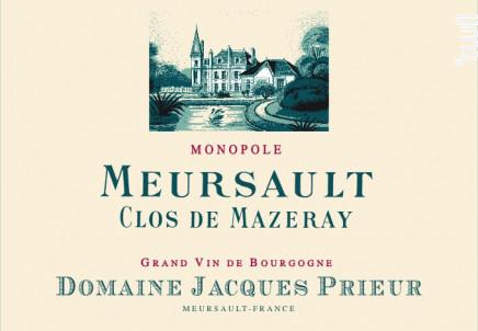 Meursault Clos de Mazeray