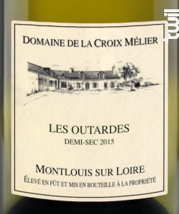 Montlouis-sur-Loire Demi-Sec Les Outardes - Domaine de la Croix Mélier - 2015 - Blanc