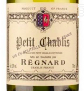 Régnard - Petit Chablis - Maison Régnard - 2019 - Blanc