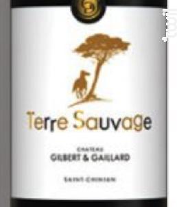 Terres Sauvages - Château Gilbert & Gaillard - 2015 - Rouge