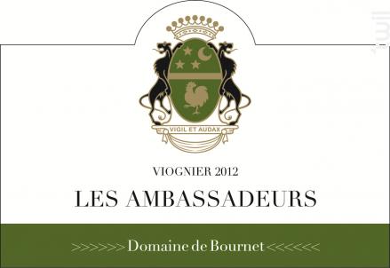 Les Ambassadeurs - Domaine de Bournet  IGP Ardèche - 2012 - Blanc