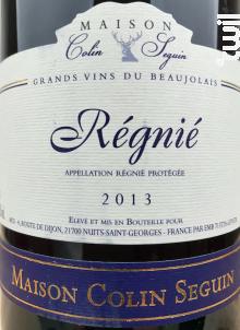 Regnie - Terroir - Maison Colin Seguin - 2013 - Rouge