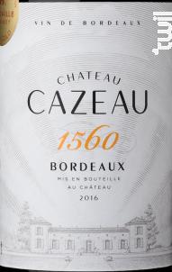 Château Cazeau 1560 - Maison Le Star - Château Cazeau - 2016 - Rouge