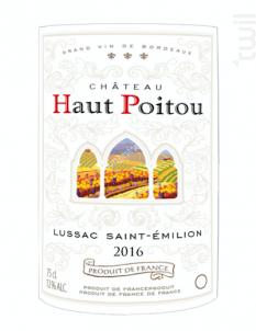 Lussac-saint-émilion Château Haut Poitou - Château Haut Poitou - 2016 - Rouge