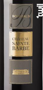 Château Sainte-Barbe - Château Sainte-Barbe - 2012 - Rouge