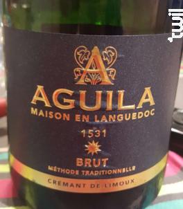 Brut Méthode Traditionnelle - Aguila Maison en Languedoc - Non millésimé - Effervescent