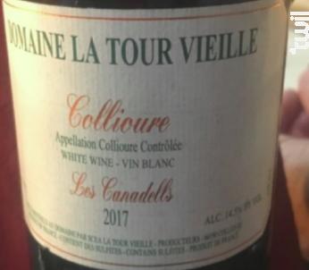 Les canadells - Domaine La Tour Vieille - 2017 - Blanc
