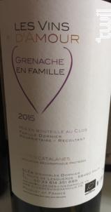 Grenache en Famille - Clos des Vins d'Amour - 2016 - Rouge