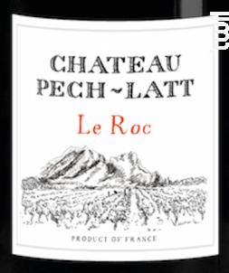 LE ROC - Chateau Pech-latt - 2016 - Rouge