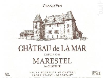 Marestrel La Chapelle - Chateau de la Mar - 2017 - Blanc