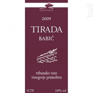 Babic Tirada - Suha Punta - 2009 - Rouge