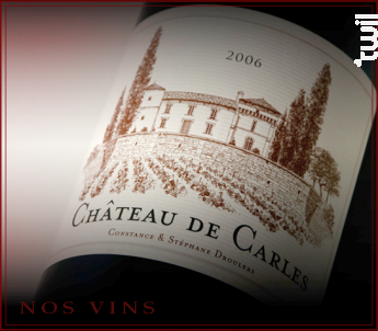 Carles - Château de Carles - 2015 - Rouge