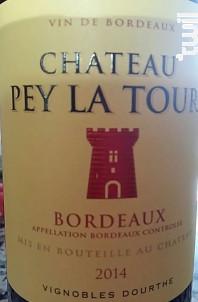 Château Pey La Tour - Vignobles Dourthe - Château Pey La Tour - 2015 - Rouge