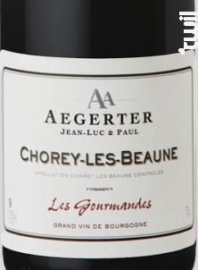 Chorey-Les-Beaunes «Les Gourmandes» - Jean Luc et Paul Aegerter - 2015 - Rouge