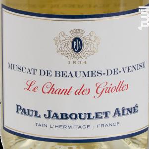 Le chant des griolles - Paul Jaboulet Aîné - 2014 - Blanc